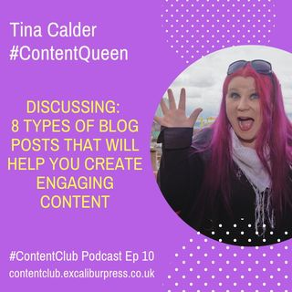 Ep 10: 8 Types Of Blog Posts That Will Help You Create Engaging Content
