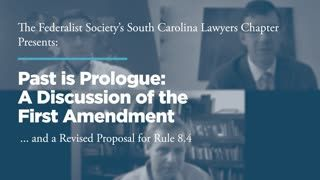 Past is Prologue: A Discussion of the First Amendment and a Revised Proposal for Rule 8.4