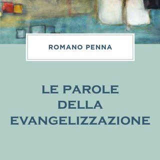 """Romano Penna """"Le parole della evangelizzazione"""""""