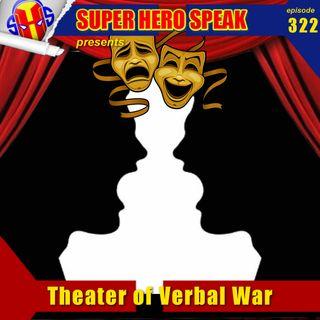 #326: Theater of Verbal War