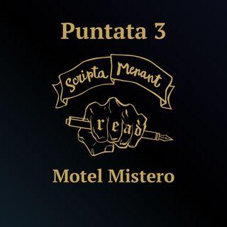 Puntata 3 - Motel Mistero