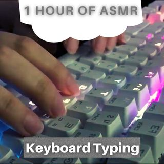 1 Hour of ASMR Keyboard Typing ⌨️