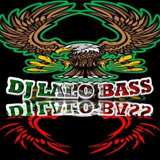 DJ LALO BASS - HUARACHA ANTRERA 2K20 PVT  MASTERIZADA 2 (1)