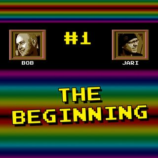 "Episode #1 - ""The Beginning"""