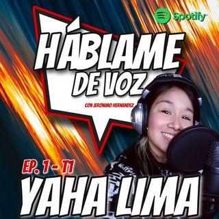 HDV Ep. 01 - VOLVER A EMPEZAR con Yaha Lima