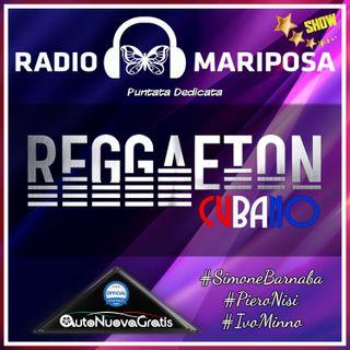 Reggaeton Cubano - 90esima Puntata di Radio Mariposa Show | Musica Cubana | Episodio 536
