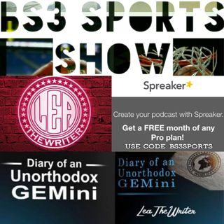 "BS3 Sports Show - ""LeaTheWriter"""