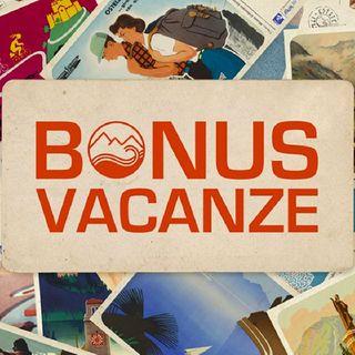 Episodio 10 - Bonus vacanze utilizzabile per tutto il 2021