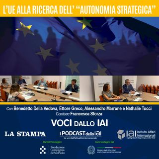 """L'Ue alla ricerca dell'""""autonomia strategica"""""""