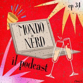 ep. 34 - Che anno di nerd!