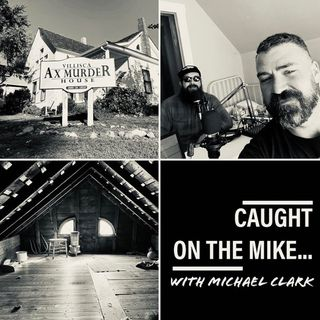 "Episode 2- ""Anxiety & The Afterlife""- talking ghosts with Johnny Houser (at the VIllisca Axe Murder House)"