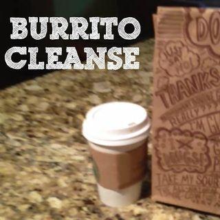 Burrito Cleanse