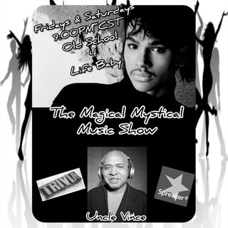 The Magical Mystical Music Show 8-13-2021