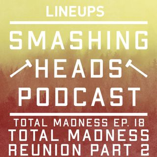 Total Madness Reunion Part 2