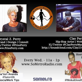 MidWeek MashUp hosted by @MokahSoulFly with special contributor @Satori06 Show 29 Sep 28 2016 guest Crystal Z Perry & MC Clay Perry