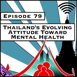 Thailand's Evolving Attitude Toward Mental Health [Season 3, Episode 79]