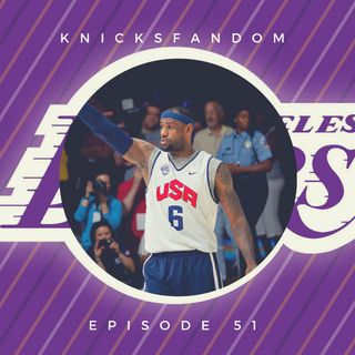 "EP 51: ""LeBron is California Dreaming! And Knicksfandom Recaps the 2018 Free Agency Signing Frenzy!"""