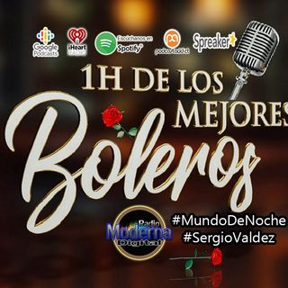 """#MundoDeNoche """"Boleros"""", en la voz de Sergio Valdez"""
