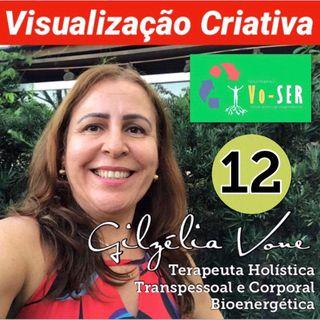 Visualização Criativa 12 por Gilzélia Vone