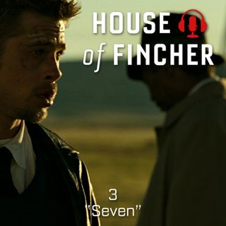 House of Fincher - 03 - Seven
