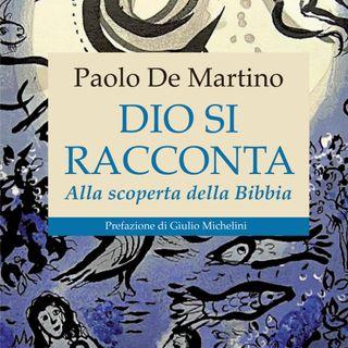 """Paolo De Martino """"Dio si racconta"""""""