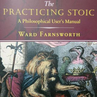 65: The Practicing Stoic with Ward Farnsworth