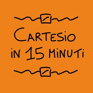Cartesio in 15 minuti