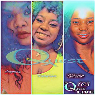 The Quest 183. LIVE. Nubian Queens.