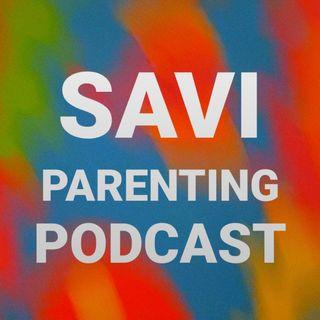 SAVI PARENTING PODCAST