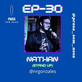 Nathan (Stand Up) - EP30