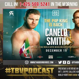 ☎️Canelo vs Callum Smith 👀Where's The Hype❓Wrong Dance Partner❓