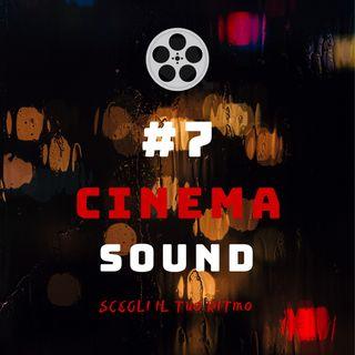 #7 - Cinema Sound