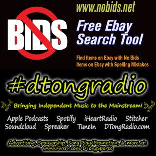 The BEST Indie Music Artists on #dtongradio - Powered by NoBids.net