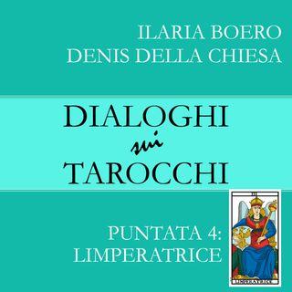 4. Dialoghi su L'Imperatrice, la quarta carta dei Tarocchi di Marsiglia