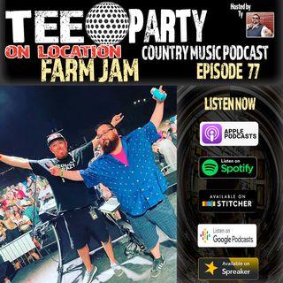 Episode 77 - FarmJam (On Location)