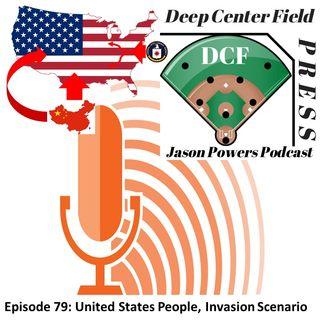 Episode 79: United States People, Invasion Scenario