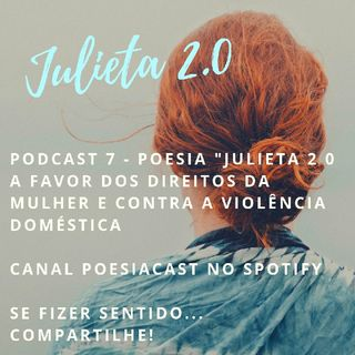 PODCAST 7 - Julieta 2.0