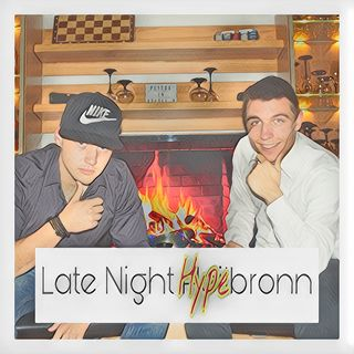 Late Night Hypebronn