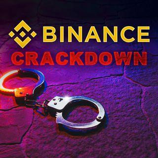 201. Binance Crypto Exchange Crackdown Widens | Good or Bad?
