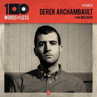 Derek Archambault from Defeater/Alcoa