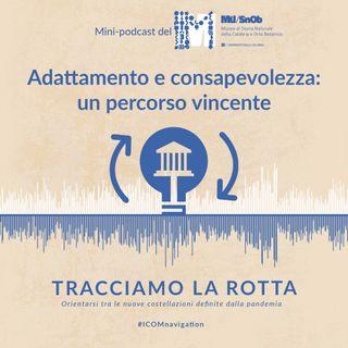 Polo Museale dell'Università della Calabria – Adattamento e consapevolezza: un percorso vincente