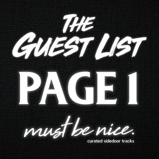 The Guest List - Page 1 (must be nice. HOUR MIX)