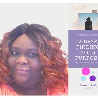 Day 1 Finding Your Purpose Wellness Session
