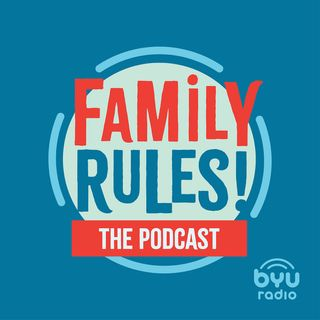 Family Rules! The Podcast