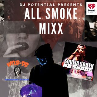 #new #rap #music DJ Potential presents All Smoke MIXX featuring Soulja South