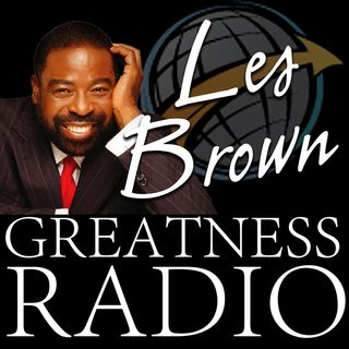 (Greatness Monday) Les Brown - Go Where There Is No Path and Leave A Trail