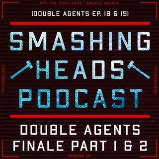 Double Agents Finale Part 1 & 2