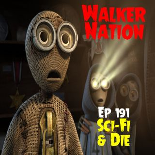 """Ep 191 """"Sci-Fi and Die"""""""