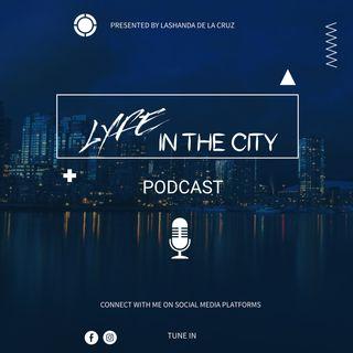Sharing Your Purpose: EP4 W/City Lyfe