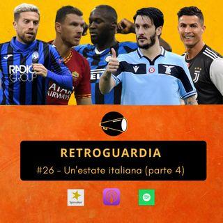 #26 - Un'estate Italiana (parte 4)